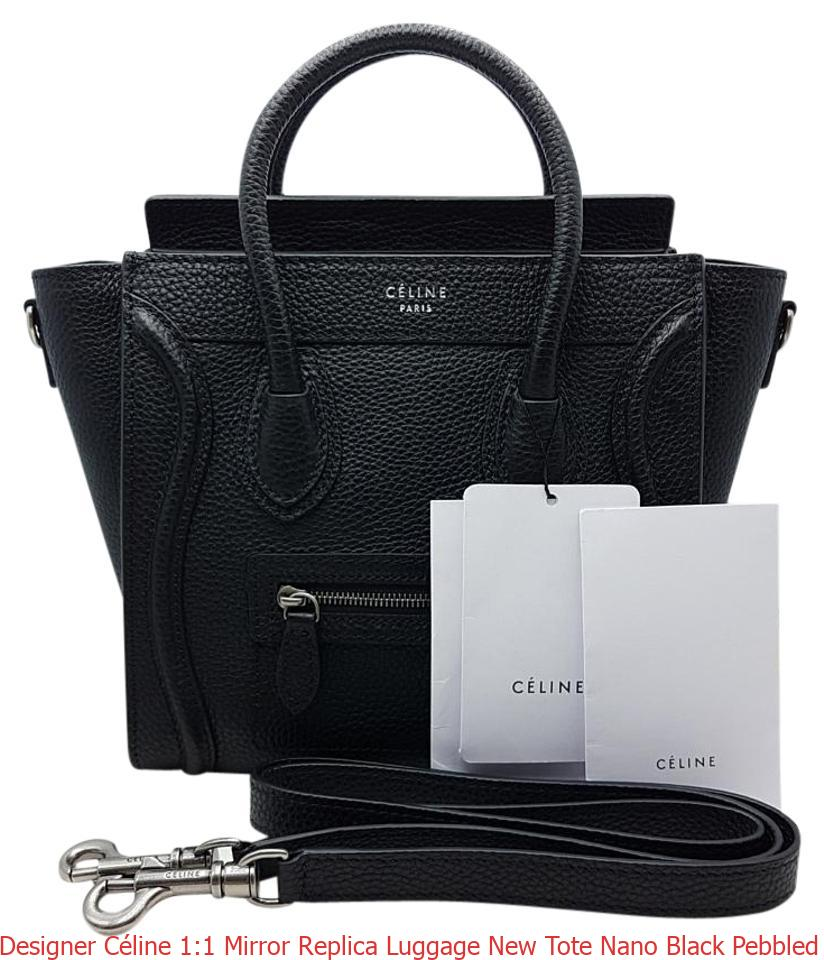 limited price Sales promotion best selection of 2019 Designer Céline 1:1 Mirror Replica Luggage New Tote Nano Black Pebbled  Leather Cross Body Bag celine bag price